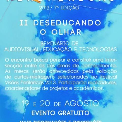 Cartaz da edição 2013 do II Seminário Deseducando o Olhar.