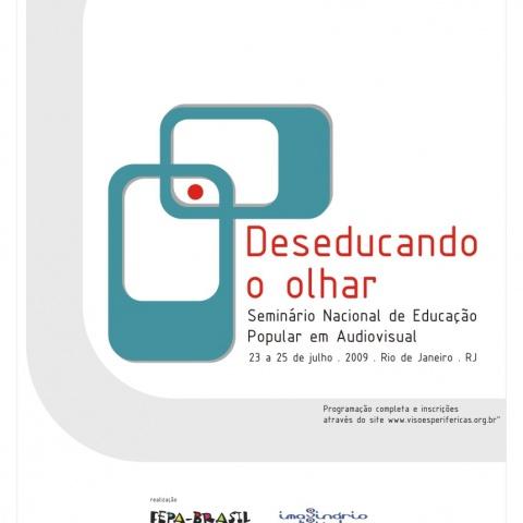 Cartaz da edição 2009 do Seminário Deseducando o Olhar.